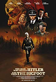 Watch Movie the-man-who-killed-hitler-and-then-the-bigfoot