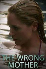 Watch Movie the-wrong-mother