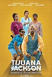 Watch Movie tijuana-jackson-purpose-over-prison