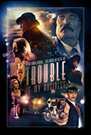 Watch Movie trouble-is-my-business