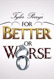 Watch Movie tyler-perrys-for-better-or-worse-season-3