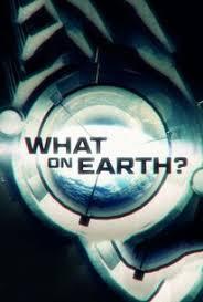 Watch Movie what-on-earth-season-3