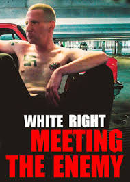 Watch Movie white-right-meeting-the-enemy