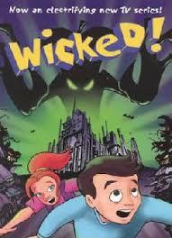 Wicked! - Season 1