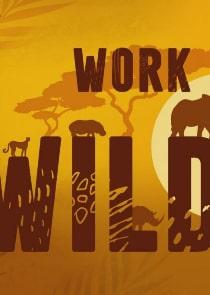 Work on the Wild Side - Season 1