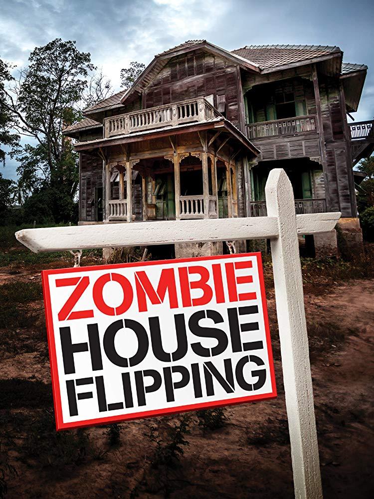Zombie House Flipping - Season 1